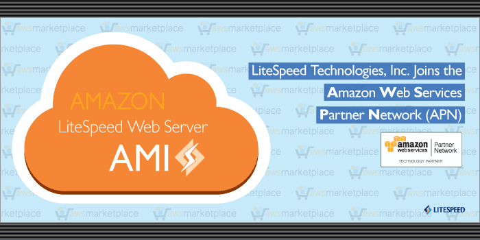 LiteSpeed Technologies, Inc. Joins the Amazon Web Services (AWS) Partner Network (APN)