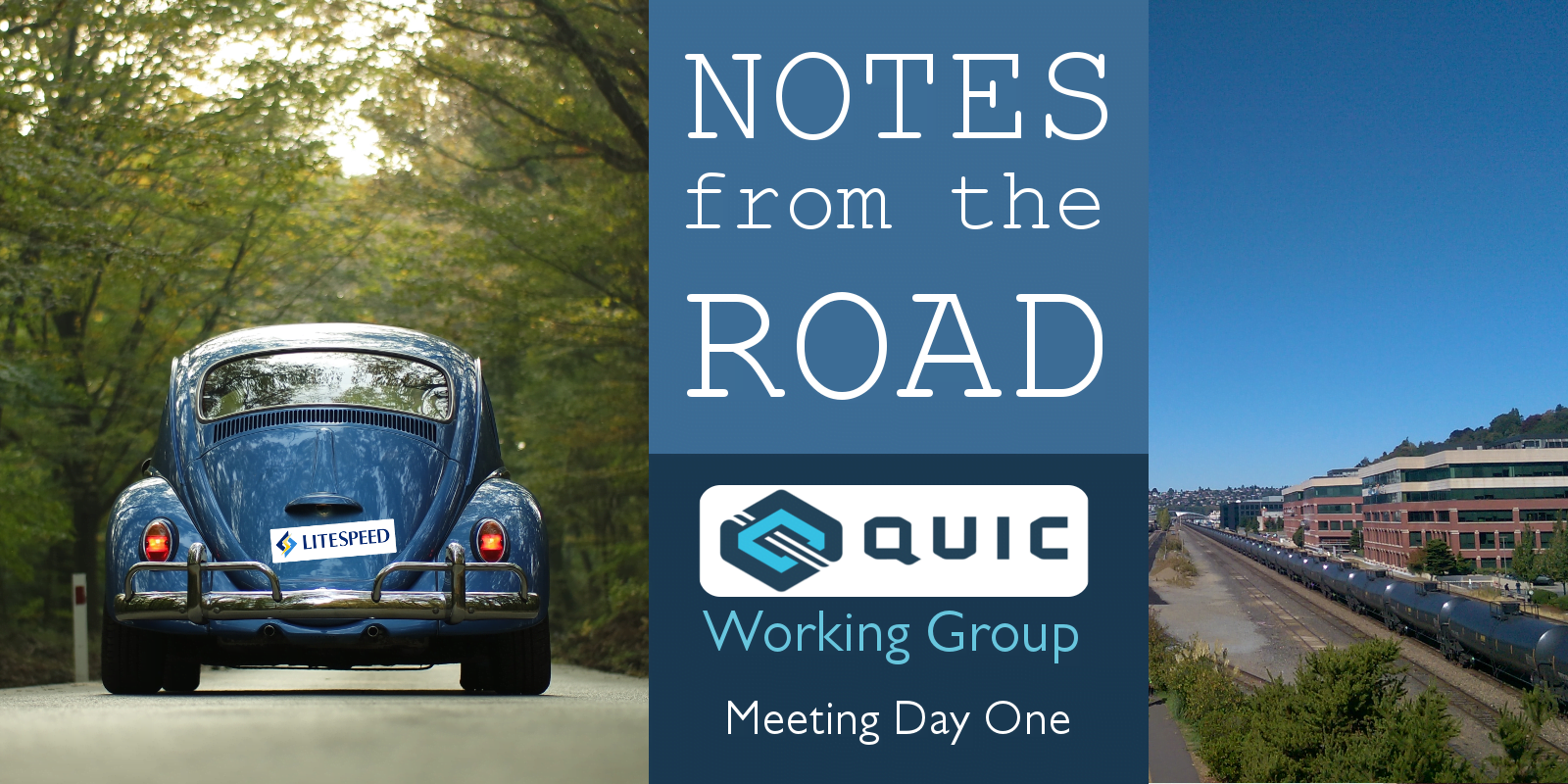 NFtR: QUIC Working Group Day One