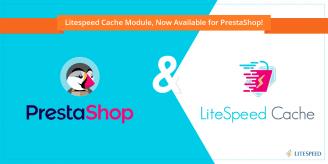 LiteSpeed Cache Module, Now Available for PrestaShop!