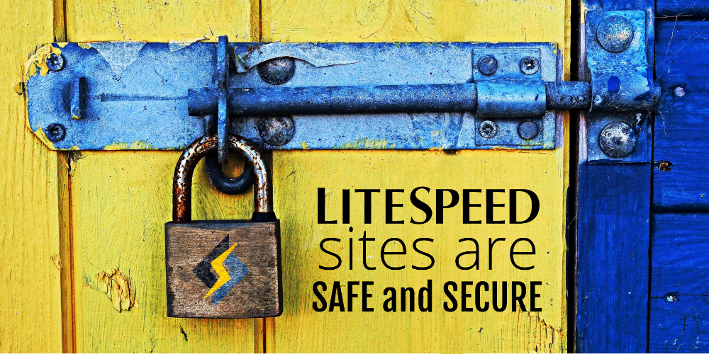 LiteSpeed Sites are Safe and Secure