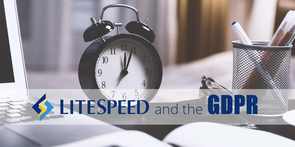 LiteSpeed and the GDPR