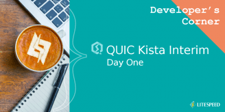 Developer's Corner: QUIC Kista Interim Day 1