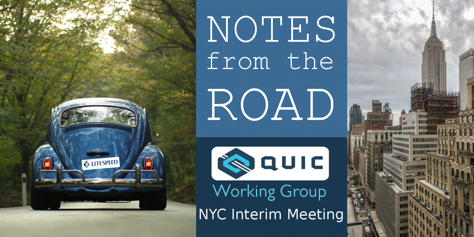 Notes from the Road: QUIC Interim NYC