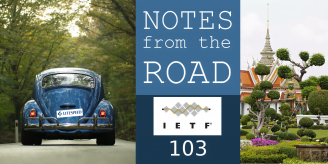 Notes From the Road: IETF 103 Short Takes