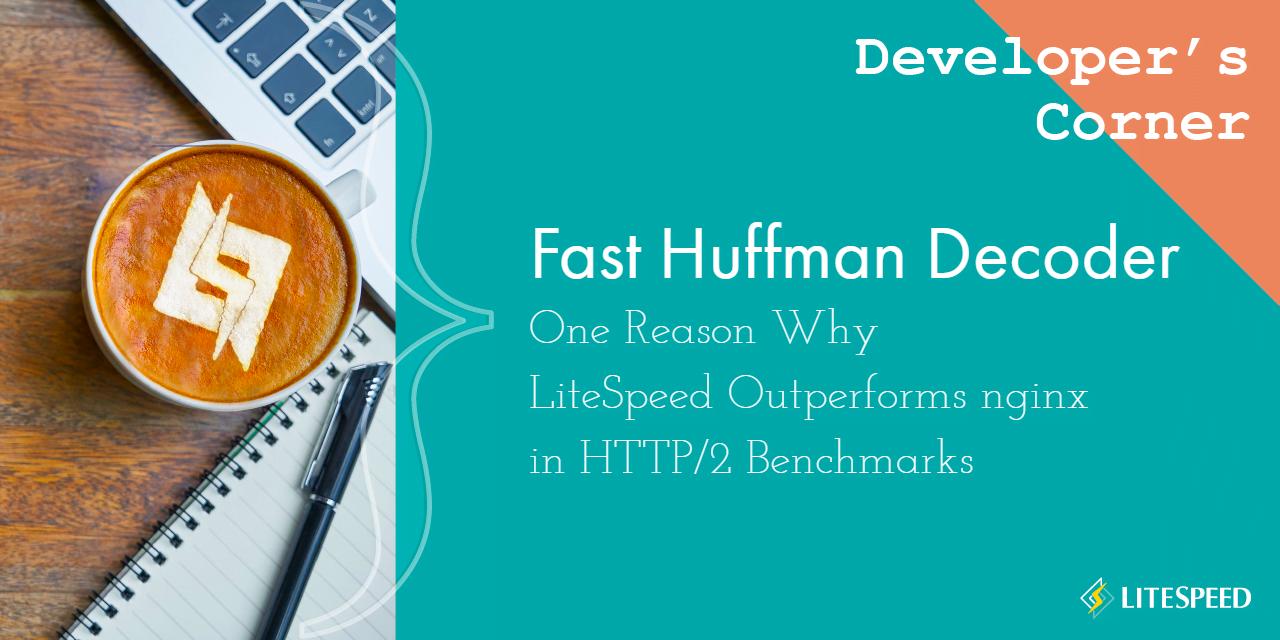Fast Huffman Decoder