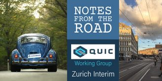 Notes from the Road: QUIC Interim Zurich